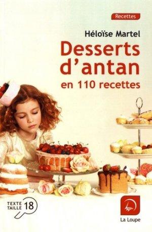 Desserts d'antan en 110 recettes [EDITION EN GROS CARACTERES - de la loupe - 9782848687643 -